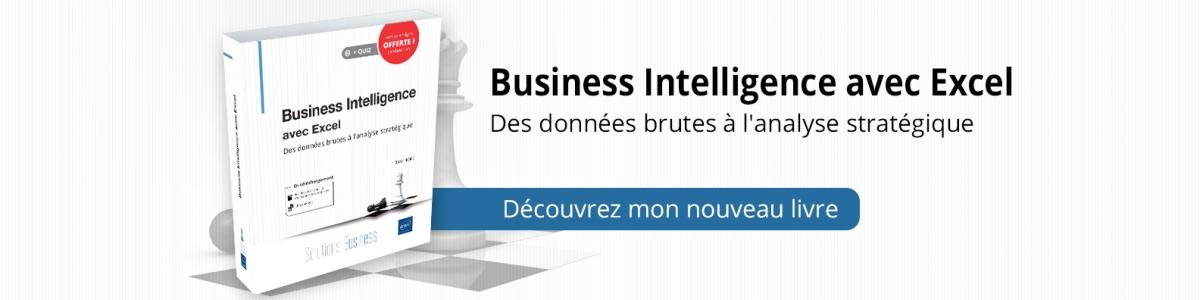 Business Intelligence avec Excel – Des données brutes à l'analysestratégique